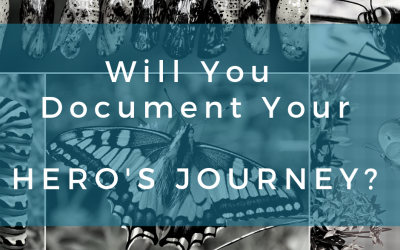 Will You Document Your Hero's Journey?